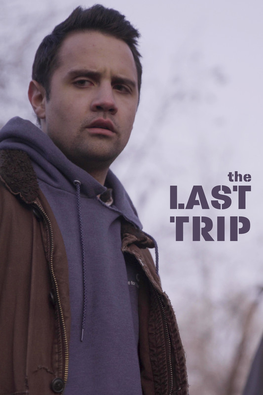 The Last Trip Poster